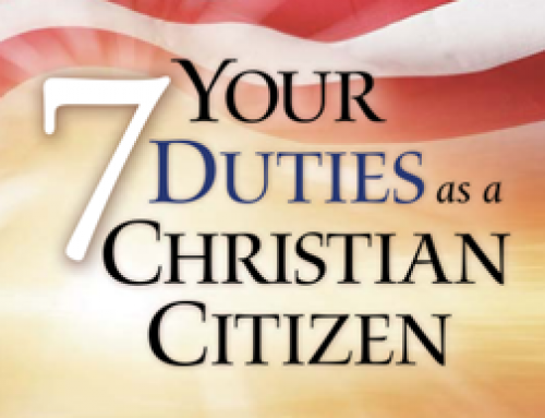 Your 7 Duties as a Christian Citizen